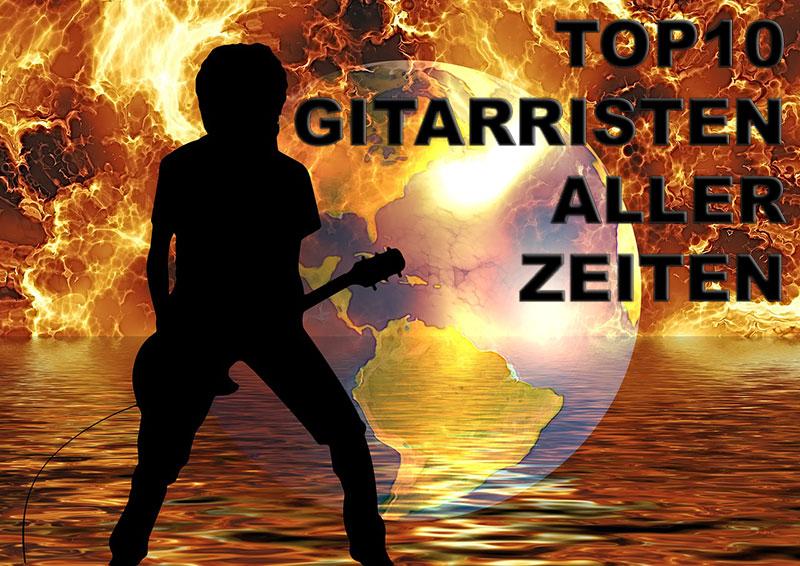 Die 10 besten Gitarristen aller Zeiten