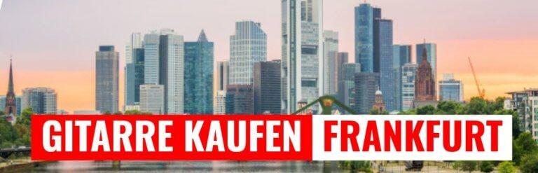 Gitarre kaufen in Frankfurt am Main